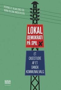 Lokaldemokrati på spil
