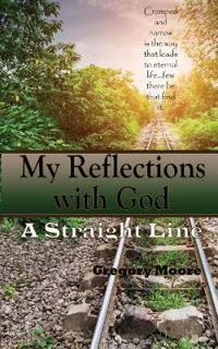 My Reflections with God