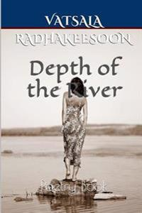 Depth of the River: Poetry Book