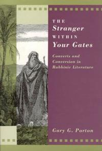 The Stranger Within Your Gates