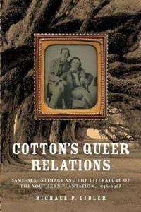 Cotton's Queer Relations