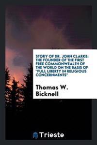 Story of Dr. John Clarke