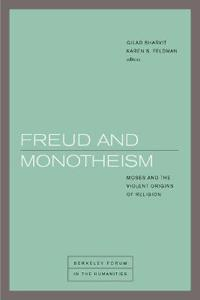 Freud and Monotheism