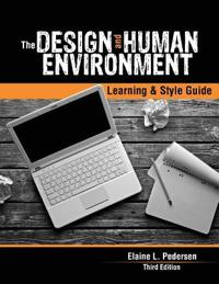THE DESIGN AND HUMAN ENVIRONMENT: LEARNI