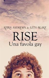 Rise - Una Favola Gay