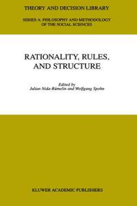 Rationality, Rules, and Structure