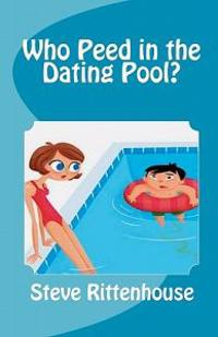 Who Peed in the Dating Pool?
