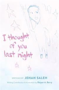 I Thought of You Last Night