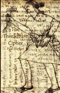 The Threadbare Cipher