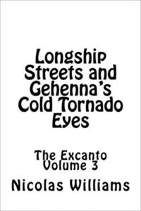 Longship Streets and Gehenna's Cold Tornado Eyes