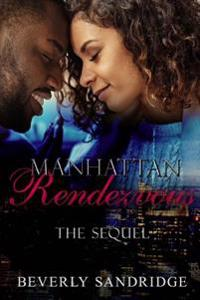 Manhattan Rendezvous the Sequel