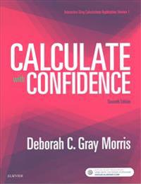 Drug Calculations Online for Calculate with Confidence (Access Card and Textbook Package)