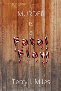Murder Is a Fatal Flaw