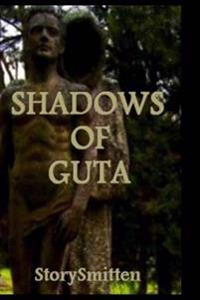 Shadows of Guta