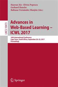 Advances in Web-Based Learning - ICWL 2017