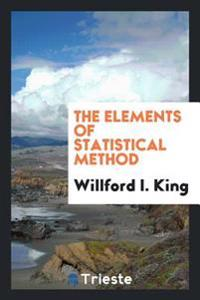 The Elements of Statistical Method