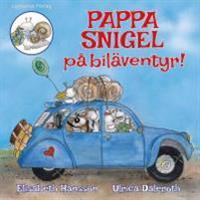 Pappa Snigel på biläventyr
