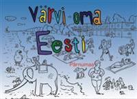Värvi oma eesti. pärnumaa
