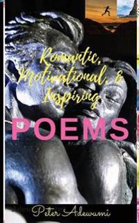 Romantic, Motivational, & Inspiring Poems