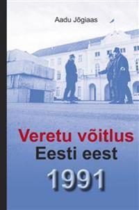 Veretu võitlus eesti eest 1991