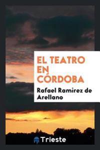 El Teatro En Cordoba