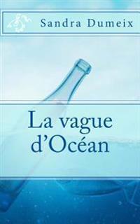 La Vague D'Ocean