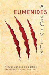 Aeschylus' Eumenides: A Dual Language Edition