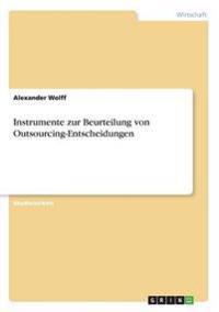 Instrumente Zur Beurteilung Von Outsourcing-Entscheidungen
