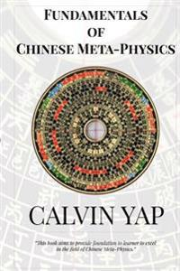 Fundamentals of Chinese Meta-Physics