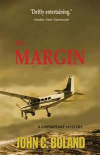 The Margin: A Chesapeake Mystery