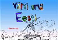 Värvi oma eesti. saaremaa