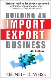 Building an Import/Export Business, 4th Edition