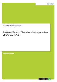 Laktanz de Ave Phoenice - Interpretation Der Verse 1-54