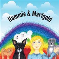 Hammie & Marigold