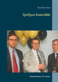 SysOpen historiikki: Ensimmäiset 15 vuotta