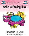 Anky Is Feeling Blue: A Mindful Dino Crew Story