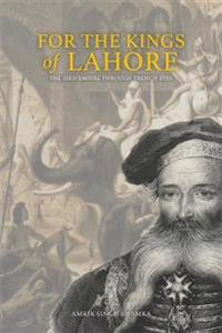FOR THE KINGS OF LAHORE