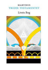 Tredje testamentet : livets bog 1