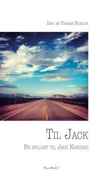 Til Jack - Thomas Bratlie | Inprintwriters.org