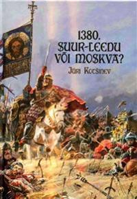 1380. suur-leedu või moskva?