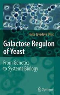 Galactose Regulon of Yeast