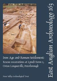 EAA 163: Iron Age and Roman Settlement
