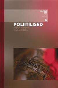Poliitilised esseed. väekirjad iv