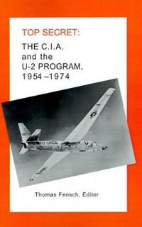 The C.I.A. and the U-2 Program, 1954-1974