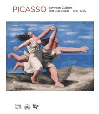 Pablo Picasso: Between Cubism and Neoclassicism: 1915-1925