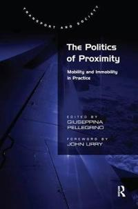 The Politics of Proximity