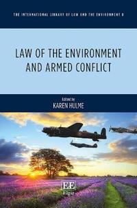 Law of the Environment and Armed Conflict