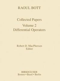 Raoul Bott Collected Papers