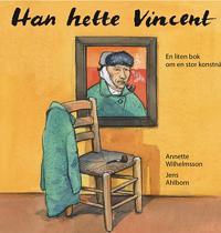 Han hette Vincent