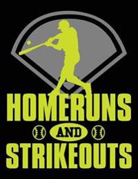 Homeruns and Strikeouts: Composition Notebook Journal